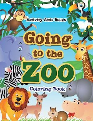 Bog, paperback Going to the Zoo Coloring Book af Activity Attic Books