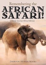 Remembering the African Safari! Travel Journal Africa Edition af Daybook Heaven Books