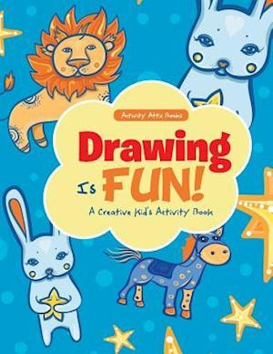 Bog, paperback Drawing Is Fun! a Creative Kid's Activity Book af Activity Attic Books