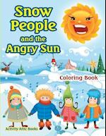 Snow People and the Angry Sun Coloring Book af Activity Attic Books