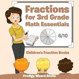 Bog, paperback Fractions for 3rd Grade Math Essentials af Prodigy Wizard Books