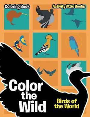 Bog, paperback Color the Wild af Activity Attic Books