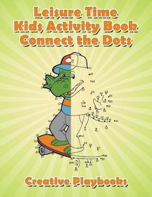 Bog, paperback Leisure Time Kids Activity Book! Connect the Dots