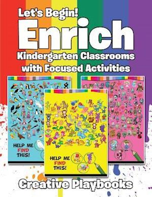 Bog, paperback Let's Begin! Enrich Kindergarten Classrooms with Focused Activities af Creative Playbooks