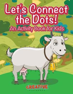 Bog, paperback Let's Have Fun Connecting the Dots! an Activity Book for Kids