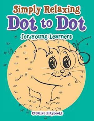 Bog, paperback Simply Relaxing Dot to Dot for Young Learners