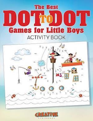 Bog, paperback The Best Dot to Dot Games for Little Boys Activity Book af Creative Playbooks
