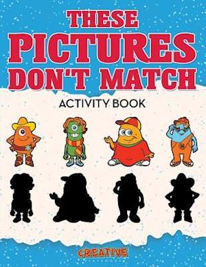 Bog, paperback These Picture Don't Match Activity Book af Creative Playbooks