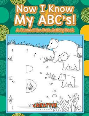 Bog, paperback Now I Know My ABC's! a Connect the Dots Activity Book