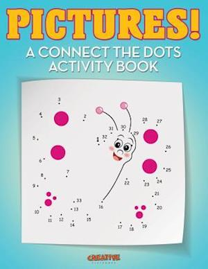 Bog, paperback Pictures! a Connect the Dots Activity Book af Creative Playbooks