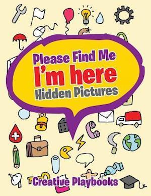 Bog, paperback Please Find Me af Creative Playbooks