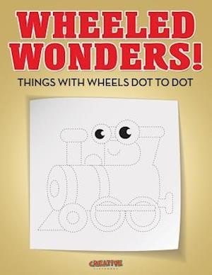Bog, paperback Wheeled Wonders! Things with Wheels Dot to Dot af Creative Playbooks