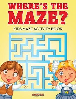 Bog, paperback Where's the Maze? Kids Maze Activity Book af Creative Playbooks