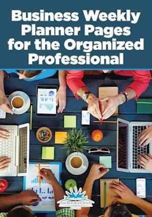 Bog, paperback Business Weekly Planner Pages for the Organized Professional af Daybook Heaven