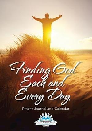 Bog, paperback Finding God Each and Every Day. Prayer Journal and Calendar af Daybook Heaven
