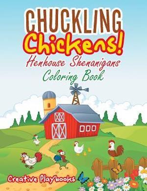 Bog, paperback Chuckling Chickens! Henhouse Shenanigans Coloring Book