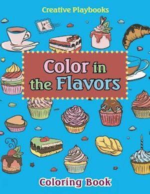 Bog, paperback Color in the Flavors Coloring Book af Creative Playbooks