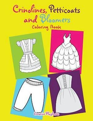 Bog, paperback Crinolines, Petticoats and Bloomers Coloring Book