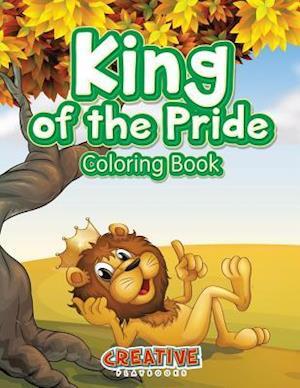 Bog, paperback King of the Pride Coloring Book af Creative Playbooks