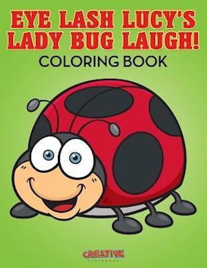 Bog, paperback Eye Lash Lucy's Lady Bug Laugh! Coloring Book af Creative Playbooks