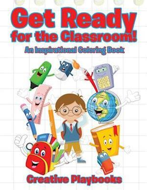 Bog, paperback Get Ready for the Classroom! an Inspiration Coloring Book af Creative Playbooks