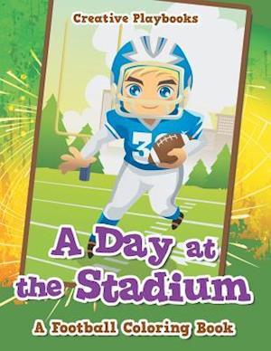 Bog, paperback A Day at the Stadium af Creative Playbooks