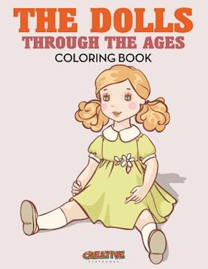 Bog, paperback The Dolls Through the Ages Coloring Book af Creative Playbooks