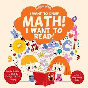 Bog, paperback I Want to Know Math! I Want to Read! Learning Activities to Help Kids Prepare for Formal Learning - Children's Early Learning Books af Prodigy Wizard
