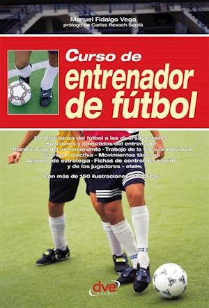 Curso de entrenador de futbol af Manuel Fidalgo Vega