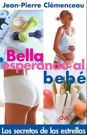 Bella esperando el bebe af Jean-Pierre Clemenceau