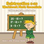 Subtraction 0-20 Workbook Math Essentials Children's Arithmetic Books af Bobo's Little Brainiac Books