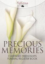 Precious Memories, Cherished Friendships Funeral Register Book