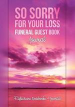 So Sorry for Your Loss Funeral Guest Book Journal