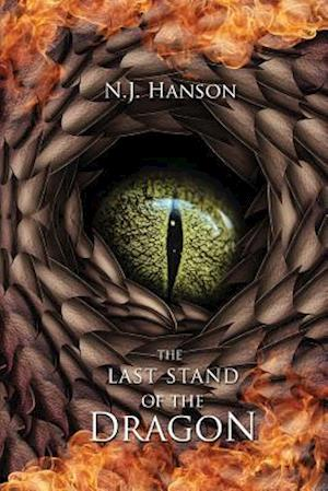 The Last Stand of the Dragon af N. J. Hanson