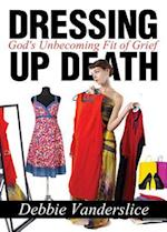 Dressing Up Death