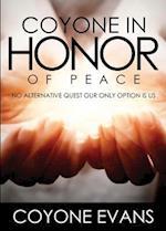 Coyone in Honor of Peace