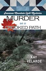 Murder on a Crooked Path (A Sewanee Mountain Series)