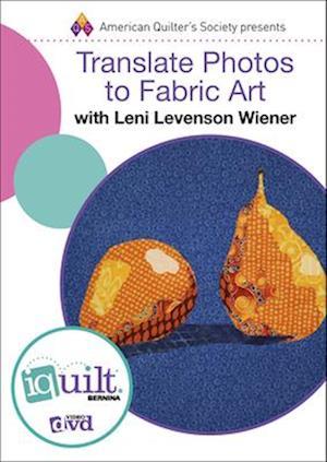 Bog, hardback Translate Photos to Fabric Art af Leni L. Wiener