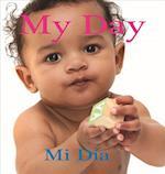 My Day/ Mi dia