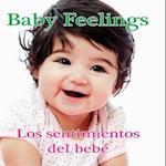 Los Sentimientos Del Bebe / Baby Feelings
