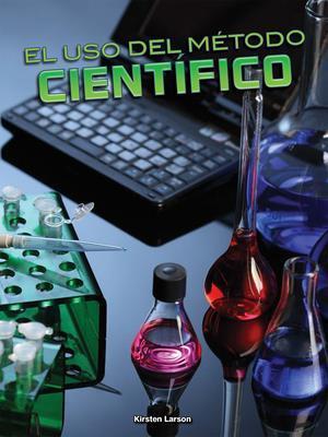 Bog, paperback El USO del Metodo Cientifico (Using the Scientific Method) af Kirsten Larson