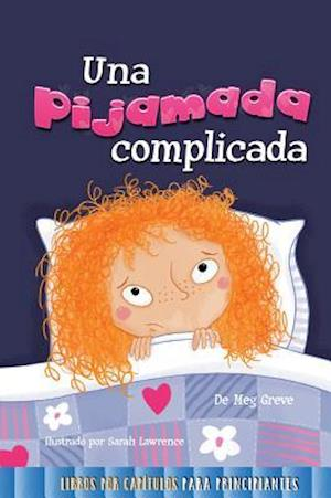 Bog, hardback Una Pijamada Dificil (a Tricky Sleepover) af Meg Greve