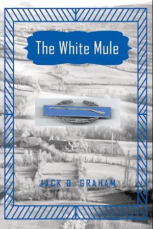 Bog, paperback The White Mule af Jack D. Graham