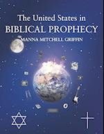 The United States in Biblical Prophecy