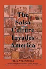 The Salsa Culture Invades America
