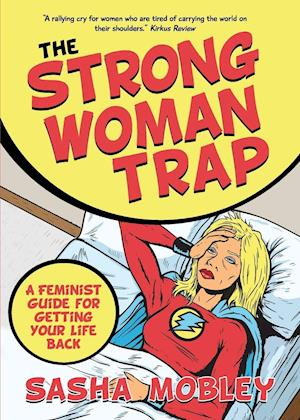 Bog, paperback The Strong Woman Trap
