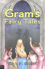 Gram's Fairy Tales