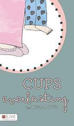 Cups Everlasting af Krista Potvin
