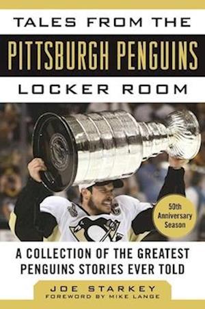 Bog, hardback Tales from the Pittsburgh Penguins Locker Room af Joe Starkey