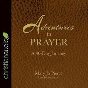 Lydbog, CD Adventures in Prayer af Mary Jo Pierce